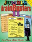 Jumble® BrainBusters II: Get Your Mind Movin'! (Jumbles® #2) Cover Image