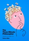 The Three-Minute Philosopher: Inspiration for Modern Life Cover Image