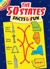 The 50 States Facts & Fun (Dover Little Activity Books) Cover Image
