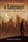 The Autobiography of a Language: Emanuel Carnevali's Italian/American Writing Cover Image