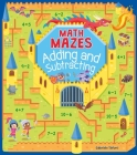 Math Mazes: Adding and Subtracting Cover Image