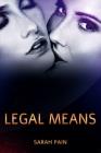 Legal Means: A Lesbian Romance Cover Image