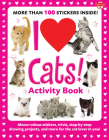 I Love Cats! Activity Book: Meow-velous stickers, trivia, step-by-step drawing projects, and more for the cat lover in you! (I Love Activity Books) Cover Image