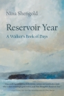 Reservoir Year: A Walker's Book of Days (New York State) Cover Image