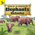 Elephants: Elefantes (Wild Animals) Cover Image