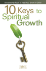10 Keys to Spiritual Growth Cover Image
