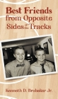 Best Friends from Opposite Sides of the Tracks Cover Image