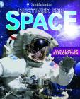 Destined for Space: Our Story of Exploration (Smithsonian) Cover Image