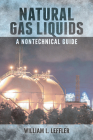 Natural Gas Liquids: A Nontechnical Guide Cover Image