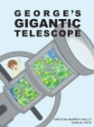 George's Gigantic Telescope Cover Image