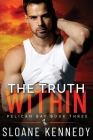 The Truth Within (Pelican Bay, Book 3) Cover Image