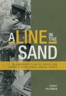 A Line in the Sand: An American's Story of Service and Sacrifice in the Israeli Special Forces Cover Image