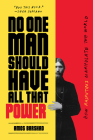 No One Man Should Have All That Power: How Rasputins Manipulate the World Cover Image