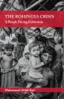 The Rohingya Crisis: A People Facing Extinction Cover Image