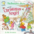The Berenstain Bears and the Christmas Angel Cover Image