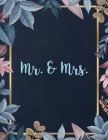 Mr. & Mrs.: Fancy Dark Blue Romantic Wedding Guest Book for The Perfect Wedding Cover Image