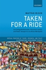 Taken for a Ride: Grounding Neoliberalism, Precarious Labour, and Public Transport in an African Metropolis (Critical Frontiers of Theory) Cover Image