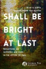 Shall Be Bright at Last: Reflections on Suffering and Hope in the Letters of Paul Cover Image