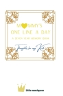 One Line A Day: Thoughts for my Kid, A Seven-Year Memory Book Cover Image