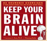 Keep Your Brain Alive: Neurobic Exercises to Help Prevent Memory Loss and Increase Mental Fitness Cover Image