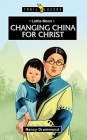 Lottie Moon: Changing China for Christ (Trail Blazers) Cover Image