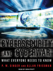 Cybersecurity and Cyberwar: What Everyone Needs to Know Cover Image