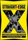 Straight Edge: A Clear-Headed Hardcore Punk History Cover Image