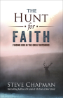 The Hunt for Faith: Finding God in the Great Outdoors Cover Image