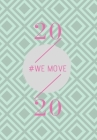2020: We Move Cover Image