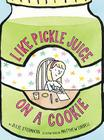 Like Pickle Juice on a Cookie (Eleanor) Cover Image