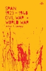Spain 1923-48, Civil War and World War Cover Image