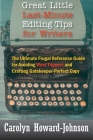 Great Little Last-Minute Editing Tips for Writers: The Ultimate Frugal Reference Guide for Avoiding Word Trippers and Crafting Gatekeeper-Perfect Copy Cover Image