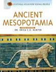 Ancient Mesopotamia (Cultural Atlas for Young People) Cover Image