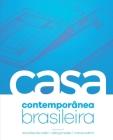 A Casa Contemporânea Brasileira Cover Image