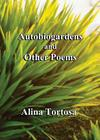Autobiogardens and Other Poems Cover Image