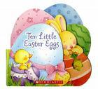 Ten Little Easter Eggs Cover Image