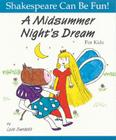 A Midsummer Night's Dream for Kids (Shakespeare Can Be Fun!) Cover Image