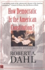 How Democratic Is the American Constitution? (Castle Lecture Series) Cover Image
