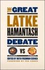 The Great Latke-Hamantash Debate Cover Image
