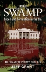 The Swamp: Deceit and Corruption in the CIA Cover Image