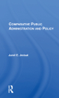 Comparative Public Administration and Policy Cover Image