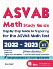 ASVAB Math Study Guide: Step-By-Step Guide to Preparing for the ASVAB Math Test Cover Image