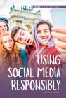 Using Social Media Responsibly Cover Image