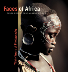 Faces of Africa: Thirty Years of Photography (National Geographic Collectors Series) Cover Image