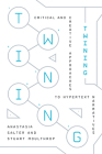 Twining: Critical and Creative Approaches to Hypertext Narratives Cover Image