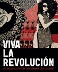 Viva La Revolucion: A Dialogue with the Urban Landscape Cover Image