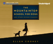 The Mountaintop School for Dogs and Other Second Chances Cover Image