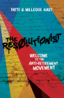 The Resolutionist: Welcome to the Anti-Retirement Movement Cover Image