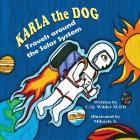 Karla the Dog: Travels around the Solar System Cover Image