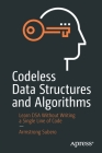 Codeless Data Structures and Algorithms: Learn Dsa Without Writing a Single Line of Code Cover Image